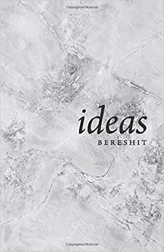 Ideas: Bereshit