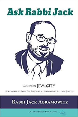 Ask Rabbi Jack
